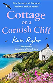 Cottage on a Cornish Cliff: Don't miss this heartwarming and emotional page-turning story by [Ryder, Kate]