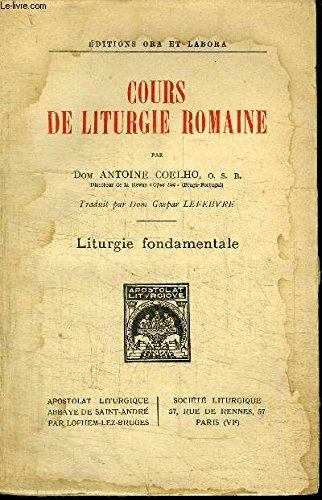COURS DE LITURGIE ROMAINE