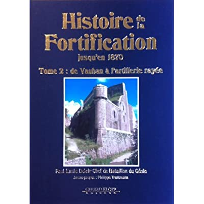 Histoire de la Fortification - Tome 2