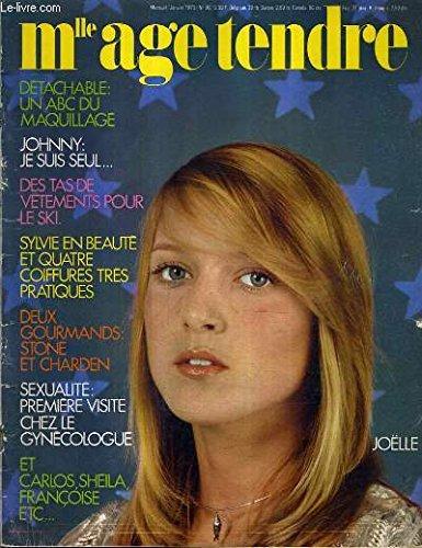 mlle-age-tendre-n-98-janvier-1973-dtachable-un-abc-du-maquillage-johnny-je-suis-seul-des-tas-de-vtements-pour-le-ski-sylvie-en-beaut-et-quatra-coiffures-trs-pratiques-deux-gourmands-stone-et-charden-etc