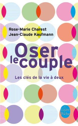Oser le couple par Rose-Marie Charest