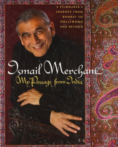 Ismail Merchant: My Passage from India