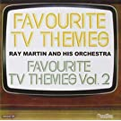 Favourite TV Themes/Favourite TV Themes Vol. 2 by Ray Martin and His Orchestra (2009-02-10)