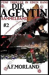 Die Agentin - Sammelband #2: Fünf Thriller in einem Band (Die Agentin Sammelband)