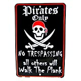 Pirates Only No Trespassing Warning Embossed Tin Sign