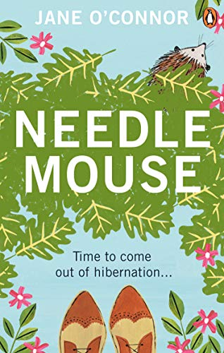 Needlemouse: The uplifting bestseller featuring the most unlikely heroine of 2019 by [O'Connor, Jane]
