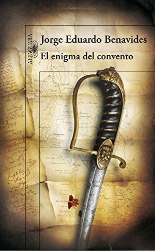 El enigma del convento (HISPANICA) por Jorge Eduardo Benavides