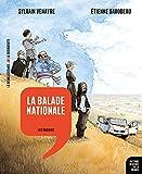 balade nationale (La) : les origines | Venayre, Sylvain. Auteur