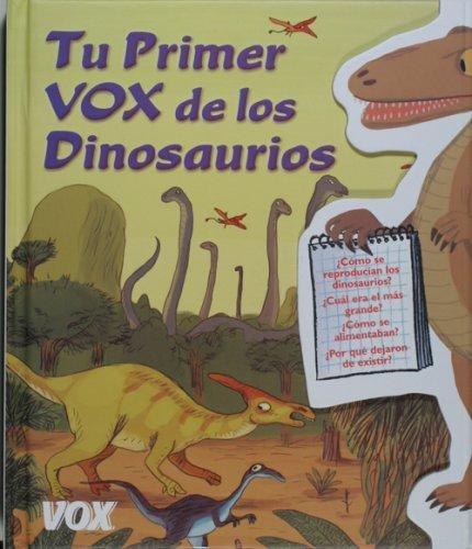 Tu primer vox de los dinosaurios por Aa.Vv.