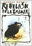 Rebelión en la granja (Serie Illustrata)