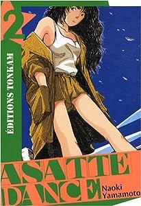 Asatte Dance Nouvelle édition Tome 2