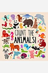 Count the Animals!: A Fun Picture Puzzle Book for 2-5 Year Olds Paperback