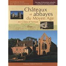 Châteaux et abbayes du Moyen Age en Côtes-d'Armor