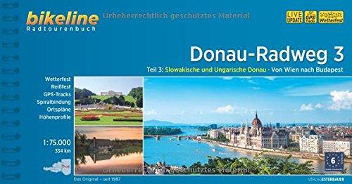 Donau Radweg 3, GPS-Tracks-Download, wetterfest/reißfest (Bikeline Radtourenbücher)
