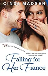 Falling for Her Fiance by Cindi Madsen (2013-12-14)