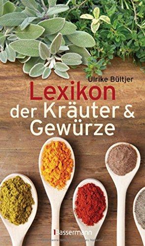 Preisvergleich Produktbild Lexikon der Kräuter & Gewürze