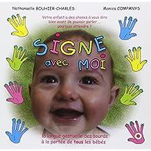 Signe avec moi : La langue gestuelle des sourds à la portée de tous les bébés