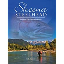 Skeena Steelhead: Unknown Past, Uncertain Future