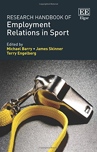 Research Handbook of Employment Relations in Sport (Research Handbooks in Business and Management Series)