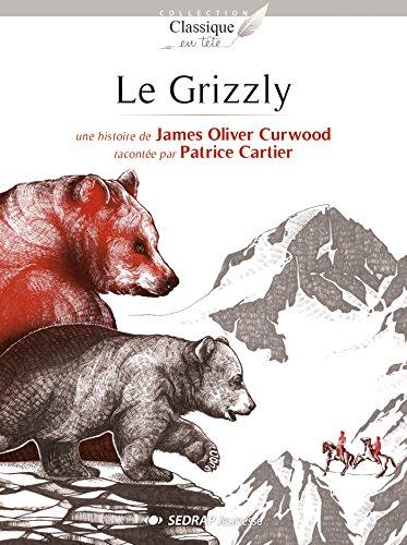 Grizzly : 15 romans + fichier