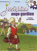 Joséphine ange gardien, Tome 3 - Le secret des Macmillan de Mimie Mathy