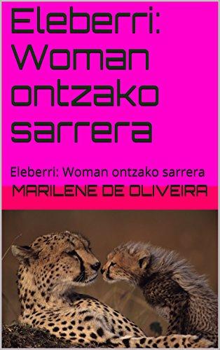 Eleberri: Woman ontzako  sarrera: Eleberri: Woman ontzako  sarrera (Basque Edition) por Marilene De Oliveira