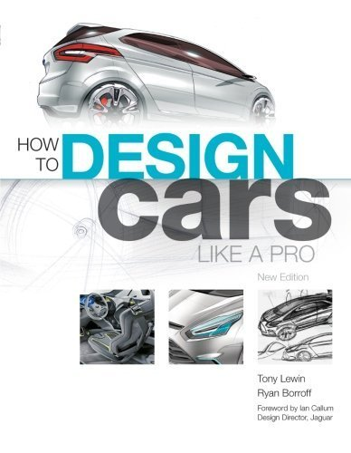 How to Design Cars Like a Pro by Lewin, Tony, Boroff, Ryan (2010) Paperback