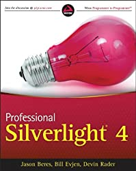 Professional Silverlight 4 (Wrox Programmer to Programmer)