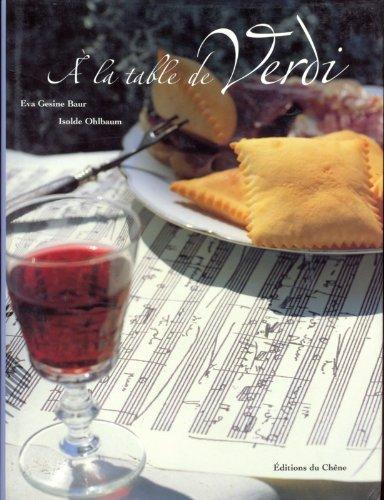 a-la-table-de-verdi-la-passion-de-la-musique-le-plaisir-gastronomique