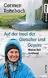 Image de Auf der Insel der Gletscher und Geysire: Meine Zeit in Island