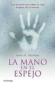 La mano en el espejo par Janis H. Durham