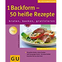 1 Backform - 50 heiße Rezepte