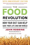 Image de The Food Revolution: How Your Diet Can Help Save Your Life and Our World