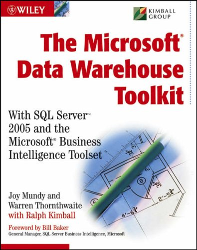 the-microsoft-data-warehouse-toolkit-with-sql-server-2005-and-the-microsoft-business-intelligence-to