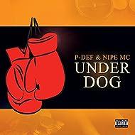 Underdog EP [Explicit]