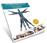 Fortgeschrittene Technik der modernen Chiropraktik: Ein praktisches Lehrbuch