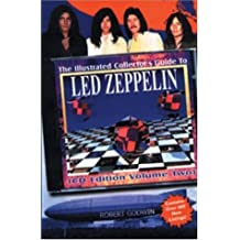 The Illustrated Collector's Guide to Led Zeppelin : CD Edition Vol. 2: CD-ROM Edition Vol 2