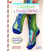 Calcetines a punto Swing / Swing Crochet Socks: 12 proyectos paso a paso / 12 Projects Step by Step (Crea Con Patrones; Serie: Calcetines / Socks) (Spanish Edition) by Heidrun Liegmann (2013-06-30)