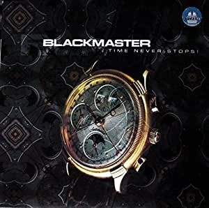 Blackmaster, The - Time Never Stops!