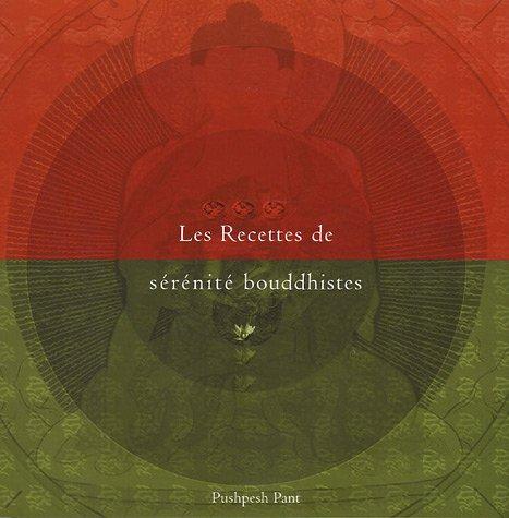 Les Recettes de sérénité bouddhistes