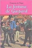 Telecharger Livres La Fortune de Gaspard (PDF,EPUB,MOBI) gratuits en Francaise