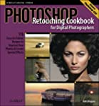 Photoshop Retouching Cookbook for Dig...