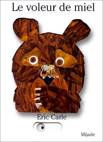Le Voleur de miel par Eric Carle