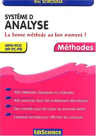 Système D - Analyse - La bonne méthode au bon moment ! MPSI-PCSI, MP-PC-PSI