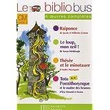 Le bibliobus n° 22 CM : 4 oeuvres complètes : Raiponce ; Le loup mon oeil ! Thésée et le Minotaure ; Toto l'ornithorynque et le maître des brumes