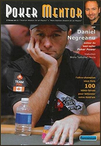 Poker Mentor par Daniel Negreanu