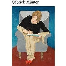Gabriele Münter: Malen ohne Umschweife