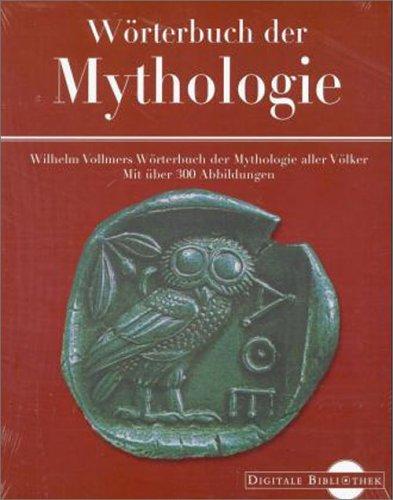 Wörterbuch der Mythologie (Digitale Bibliothek 17)