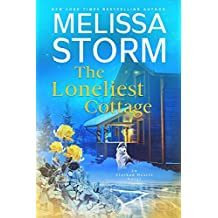 The Loneliest Cottage: A Page-Turning Tale of Mystery, Adventure & Love (Alaskan Hearts Book 1) (English Edition)