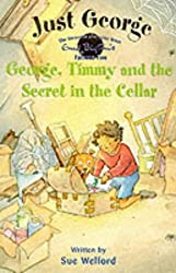 4 George, Timmy and The Secret In The Cellar (Just George)